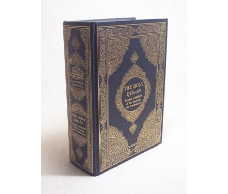 The Holy Qur-an - English translation of the meanings and commentary (Le Saint / Noble Coran en anglais)