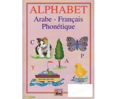 Alphabet (Français, Arabe et Phonétique)