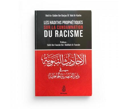 Les Hadiths Prophétiques sur la condamnation du raçisme