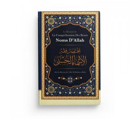 Le résumé de la Compréhension des Beaux Noms d'Allah