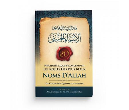 20 précieuses Leçons concernant les règles des plus Beaux Noms D'Allah (فائدة جليلة في قواعد الأسماء الحسنى ) - Bilingue (Fr/Ar)