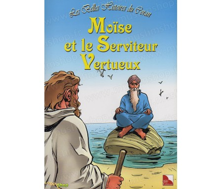 Moïse et le Serviteur Vertueux