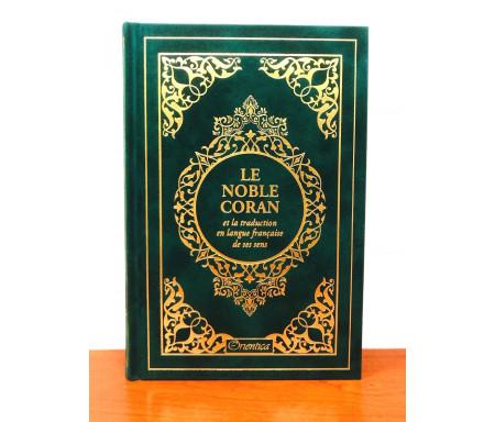 Le Noble Coran et la traduction en langue française de ses sens (bilingue français / arabe) - Edition de luxe couverture cartonnée en daim couleur Vert dorée
