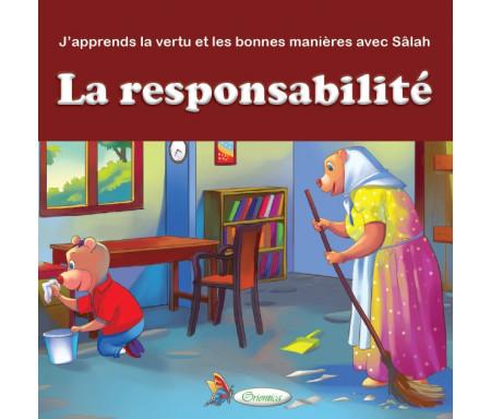 J'apprends la vertu et les bonnes manières avec Sâlah : La responsabilité