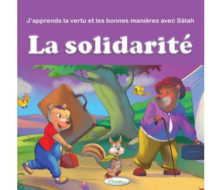 J'apprends la vertu et les bonnes manières avec Sâlah : La solidarité