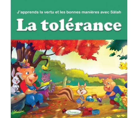 J'apprends la vertu et les bonnes manières avec Sâlah : La tolérance