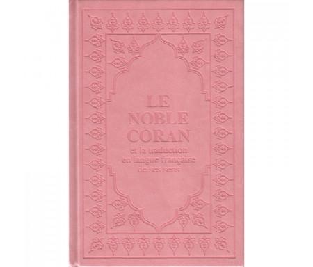 Le Noble Coran et la traduction en langue française de ses sens (Arabe-Français) avec Pages Arc-en-Ciel (Rose)
