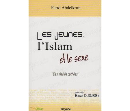 """Les Jeunes, l'Islam et le Sexe - """"Des réalités cachées"""""""