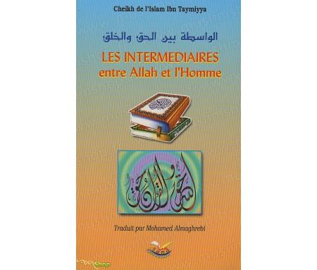 Les Intermédiaires entre Allah et l'Homme