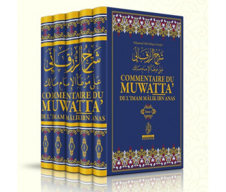 Commentaire du Muwatta' de Mâlik Ibn Anas, par Az-Zurqânî , 5 Tomes (Français - Arabe)