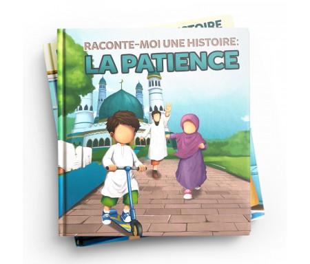 Pack : Raconte-moi une Histoire (4 livres) La Patience / Le Pardon / La Sincérité / Zaineb et le Trésor