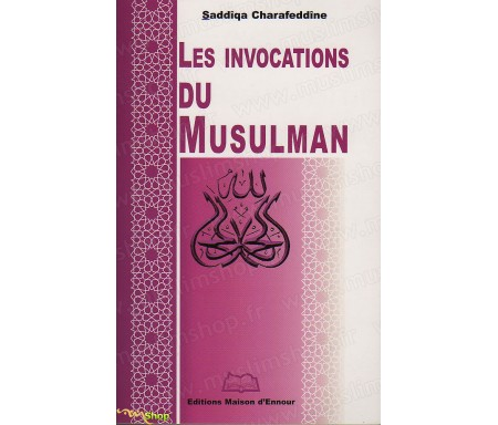 Les Invocations du Musulman