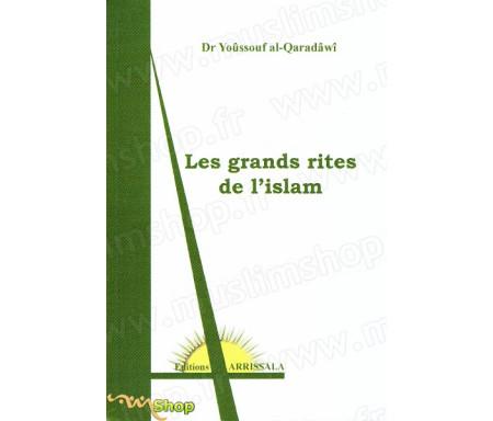 Les Grands Rites de l'Islam