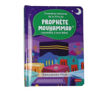 Premières histoires de la Sîra du Prophète Mouhammad racontées à mon Bébé (Livre avec pages cartonnées)