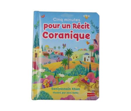 Cinq minutes pour un récit coranique (Livre avec pages cartonnées)