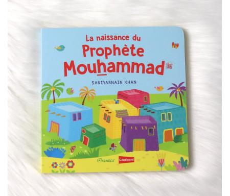 La naissance du Prophète Mouhammad (Livre avec pages cartonnées)