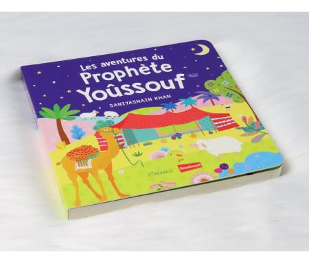 Les aventures du Prophète Yoûssouf (livre avec pages cartonnées)