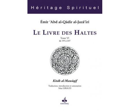 Le Livre des Haltes - Tome 5 (Kitâb al-Mawâqif)