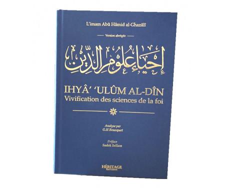 Vivification des sciences de la foi-Abrégé de Ihya 'ulum Al din