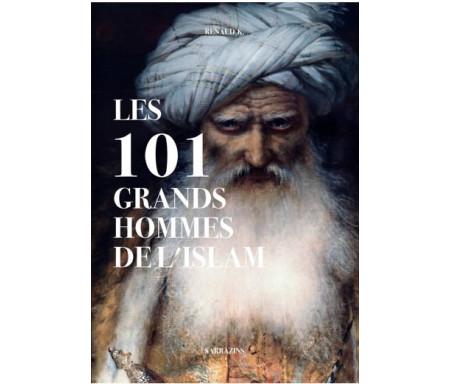Les 101 Grands Hommes de l'Islam