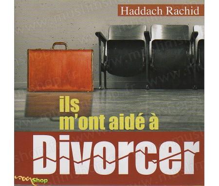 Ils m'ont Aidé à Divorcer