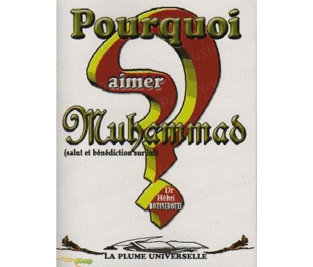 Pourquoi Aimer Muhammad