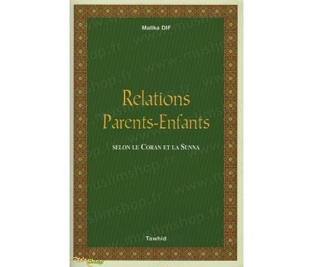 Relations Parents-Enfants selon le Coran et la Sunna