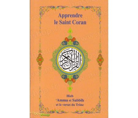 Apprendre le Saint Coran - Hizb 'Amma et Sabbih