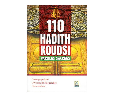 110 Hadith Koudsi (Paroles Sacrées)