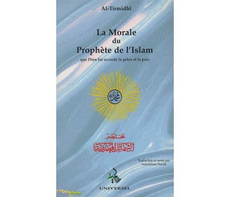 La Morale du Prophète de l'Islam