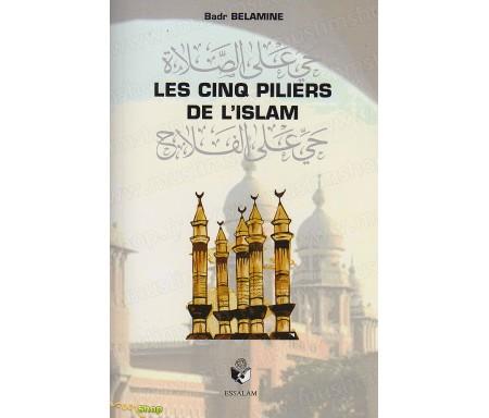Les Cinq Piliers de l'Islam