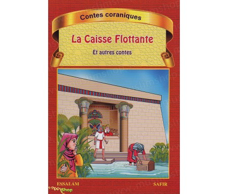 La Caisse Flottante et autres contes