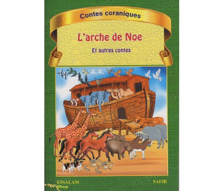 L'Arche de Noe et autres contes