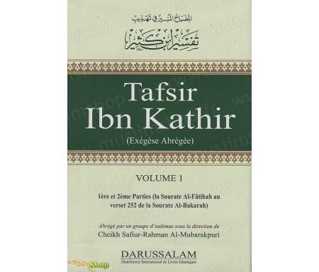 Tafsir Ibn kathir - Exégèse abrégée (Volume 1)