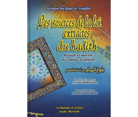 Les Sources de la Loi Extraites du Hadith