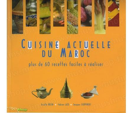 Cuisine Actuelle du Maroc