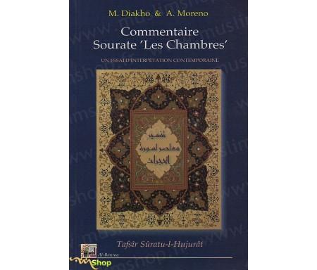 """Commentaire sourate """"Les Chambres"""" - Essai d'interprétation contemporaine"""