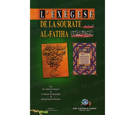 L'Exègese de la Sourate Al-Fatiha - Tafsir