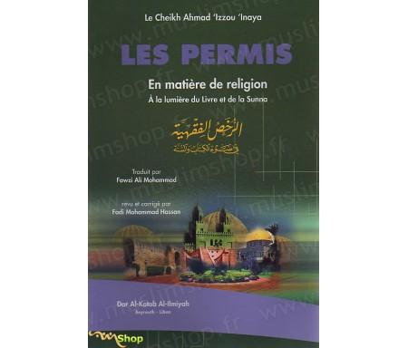Les permis en matière de religion à la lumière du livre et de la sunna