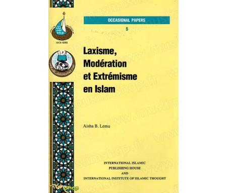 Laxisme, Modération et Extrémisme en Islam