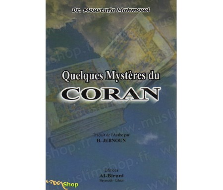 Quelques Mystères du Coran