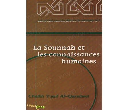 La Sounnah et les Connaissances Humaines