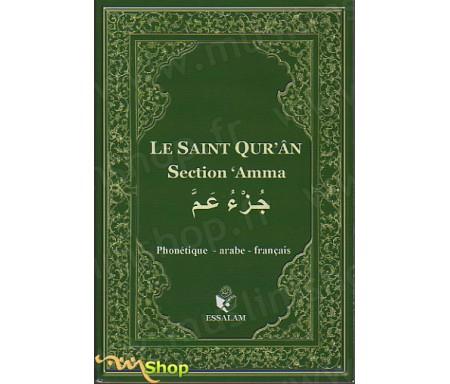 Le Saint Qur'ân - Section 'Amma - Phonétique, Arabe, Français