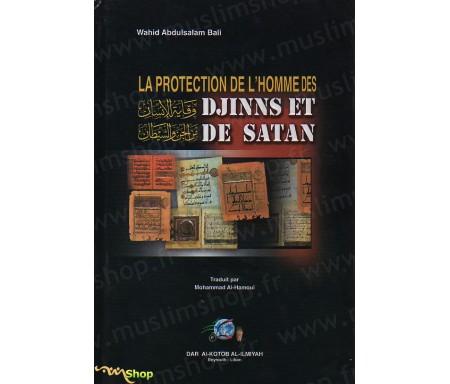 La Protection de l'Homme, des Djinns et de Satan