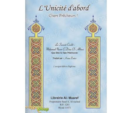 L'Unicité d'Abord, Chers Prêcheurs !