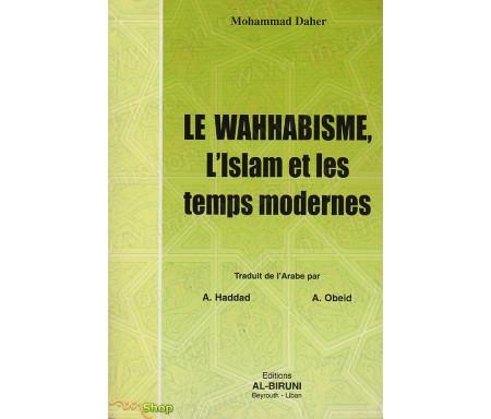 Le Wahhabisme, l'Islam et les Temps Modernes