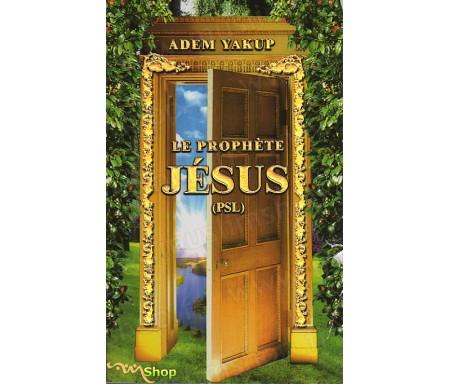 Le Prophète Jésus