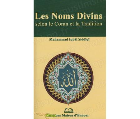 Les Noms Divins selon le Coran et la Tradition
