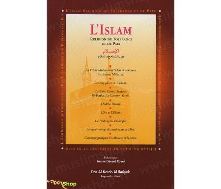 L'Islam, Religion de Tolérance et de Paix