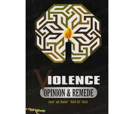 Violence - Opinion et Remède